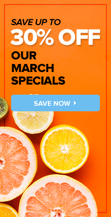 February Specials Up To 30% Off